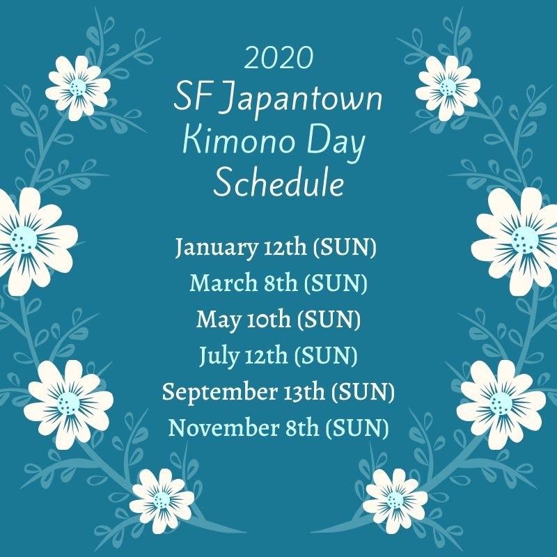 2020 SFJapantown Kimono Day Schedule